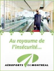 Aéroports de Montréal: Au royaume de l'insécurité…