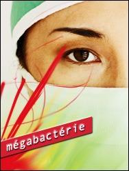 Danger: Les mégabactéries au Canada