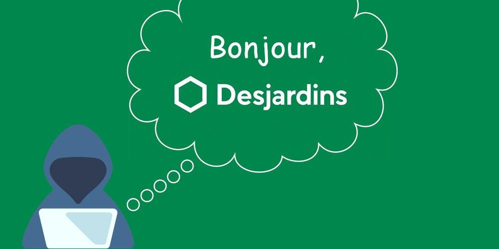 Hacker qui dit bonjour à Desjardins